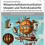 Querverweis: Wissenschaftskommunikation, Utopien und Technikzukünfte