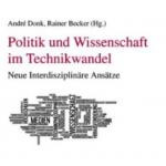 Kurz notiert: Rezension zu »Politik und Wissenschaft im Technikwandel«