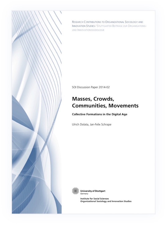 Masses, Crowds, Communities, Movements. Collective Formations in the Digital Age