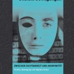 Splitter: Zwischen Sichtbarkeit und Anonymität – Protest, Bewegung und digitale Kultur