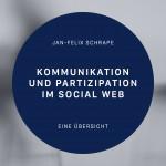 Kommunikation und Partizipation im Social Web