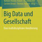 Kurz notiert: Big Data und Gesellschaft