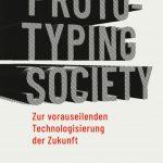 Open Access: »Prototyping Society« (Dickel 2019)